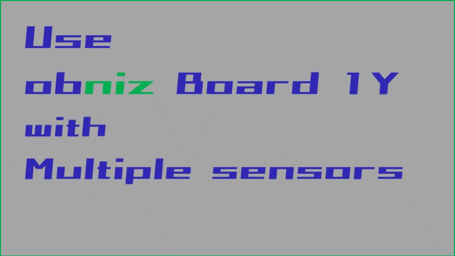 obniz board 1Yで複数圧力センサの値を受け取ってみる